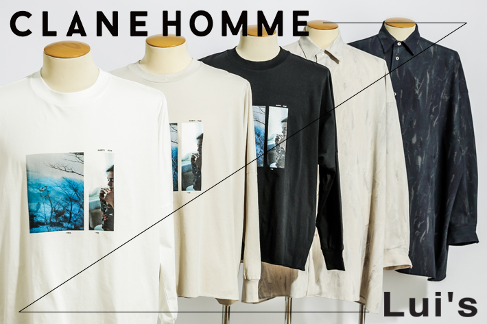 Lui's CLANE HOMME×Lui's<br> 2020 spring&summer collection