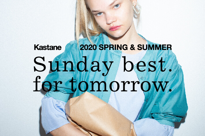 Kastane  Kastane 2020S/S catalog