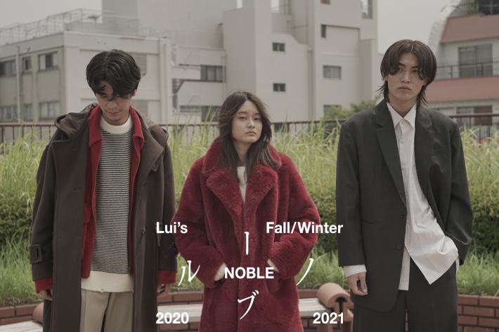 Lui's 【Lui's 2020-21 Fall/Winter NOBLE -ノーブル-】