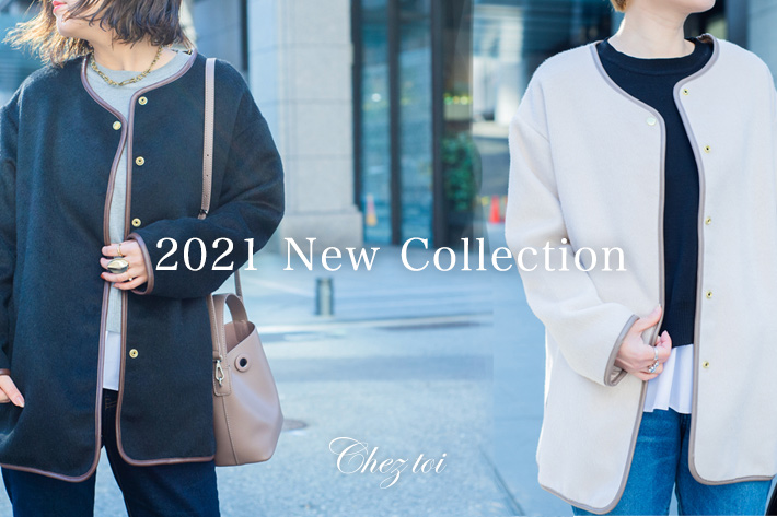 Chez toi 2021 New Collection