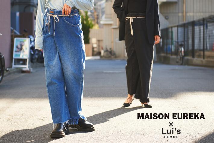 Lui's MAISON EUREKA×Lui's FEMME