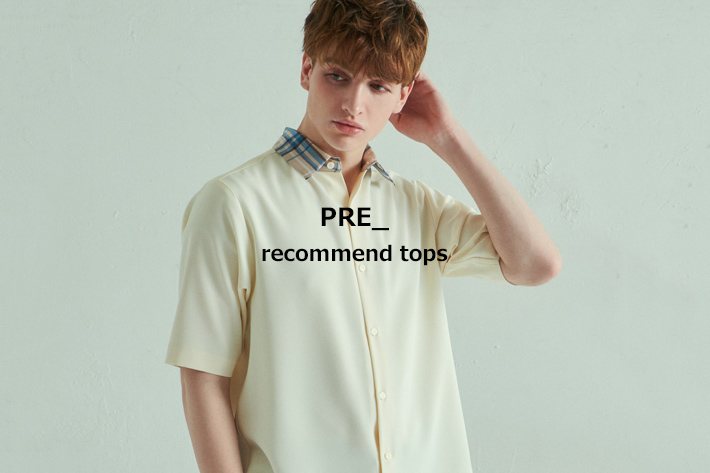 Lui's PRE_recommend tops