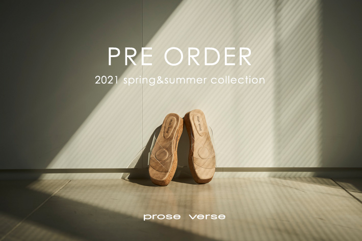 prose verse 【PRE ORDER】2021 spring&summer collection