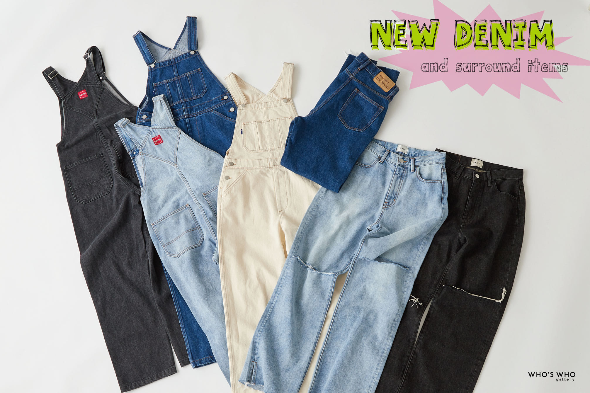 WHO'S WHO gallery 【NEW DENIM and surround items】