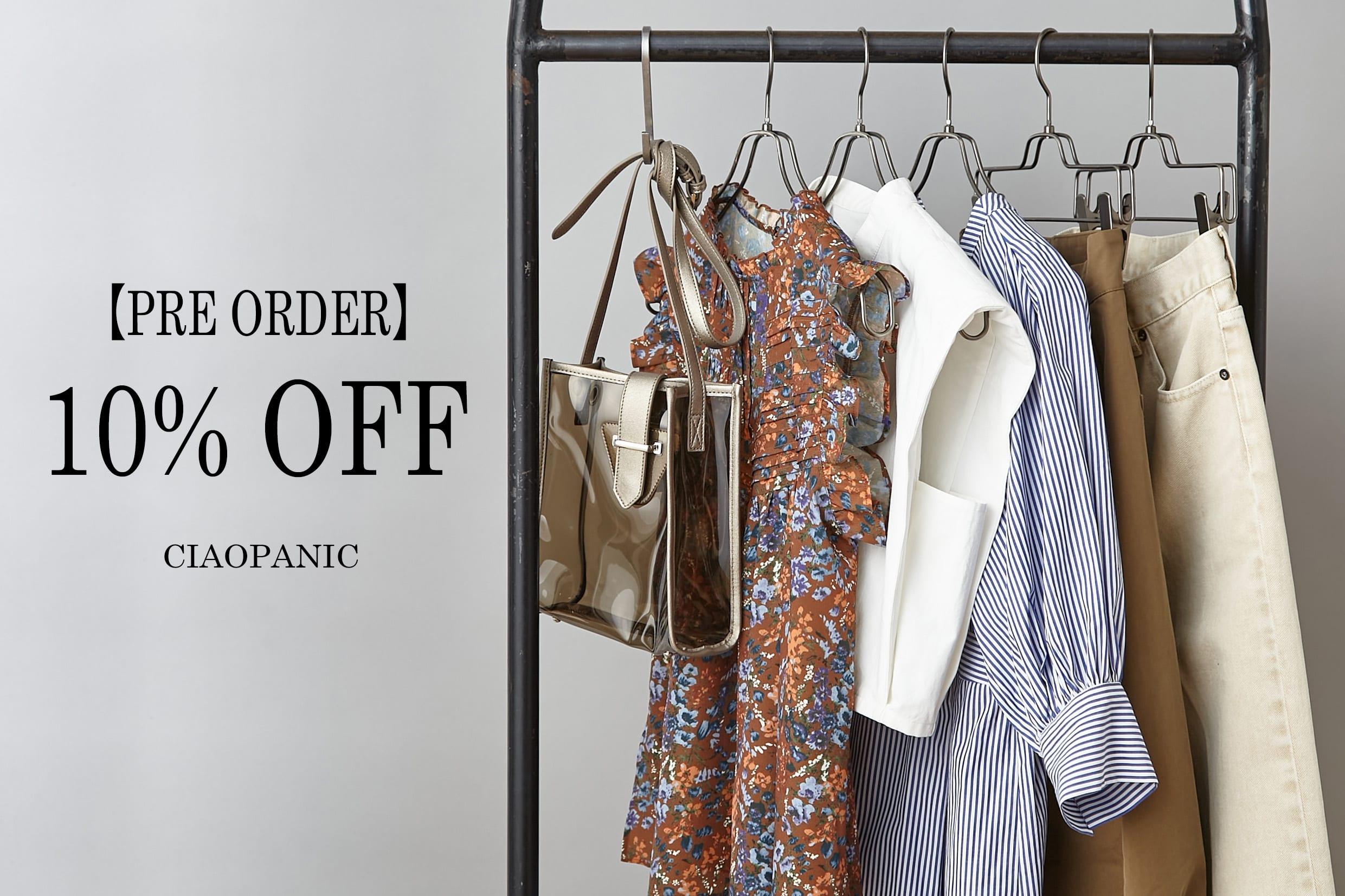 CIAOPANIC Womens PRE ORDER 10%OFF|予約商品が期間限定で10%オフ!