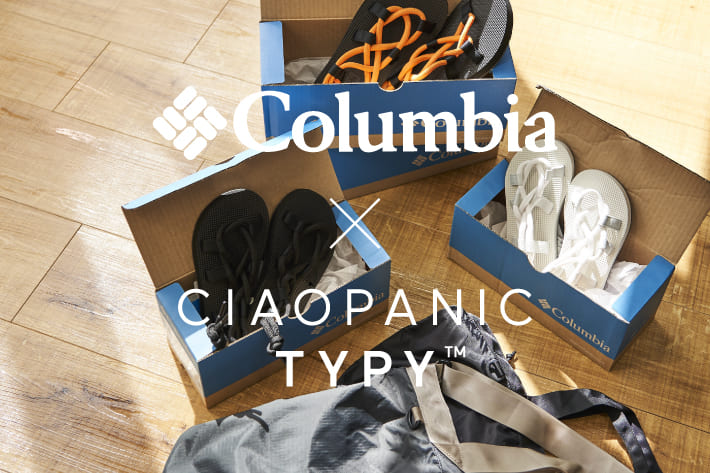 CIAOPANIC TYPY 【Columbia×CIAOPANIC TYPY 21SS販売開始】