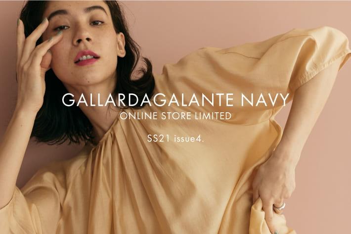 GALLARDAGALANTE 「GALLARDAGALANTE NAVY」SS21 issue 4.UPDATE