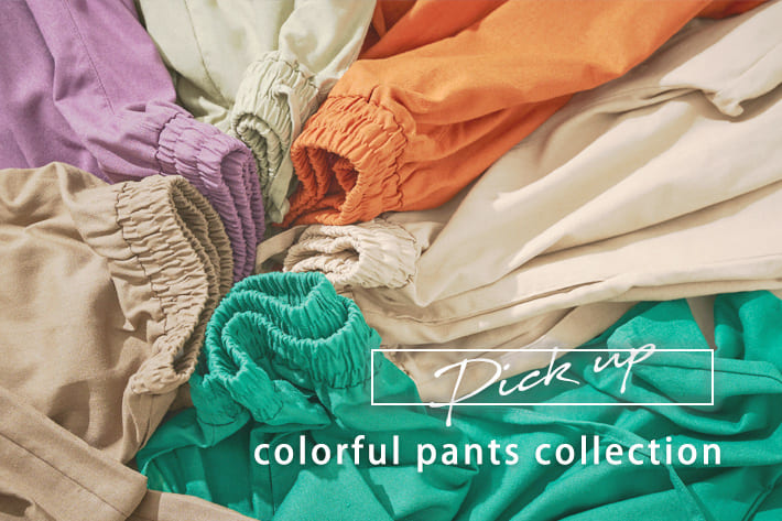 prose verse 【pick up】~colorful pants collection~