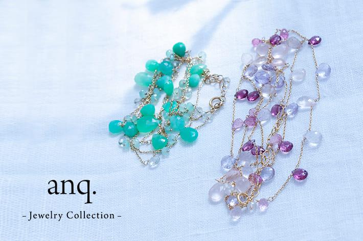 LIVETART 【anq.】初夏の装いに彩りを添えるjewelry