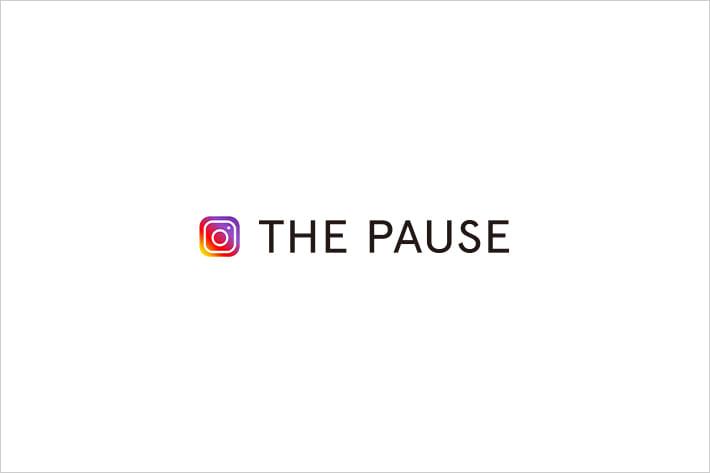 Whim Gazette 【THE PAUSE】公式インスタグラムアカウントが出来ました!