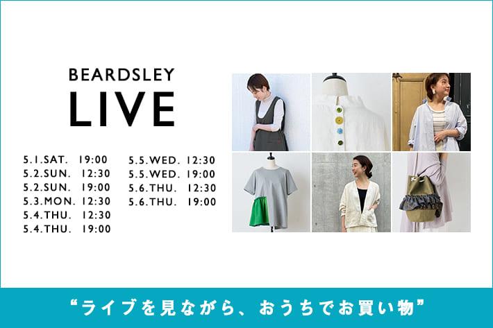 """BEARDSLEY 【LIVE STYLING】""""ライブを見ながら、お買い物"""""""