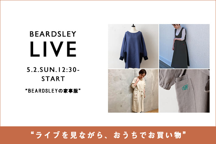 BEARDSLEY -予告-【LIVE STYLING】5/2(日)12:30~・19:00 ~