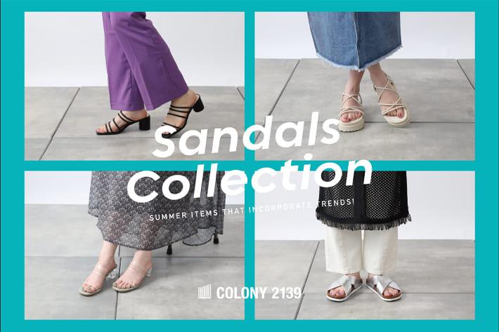 COLONY 2139 【SANDALS COLLECTION】欲しいサンダルに出会える