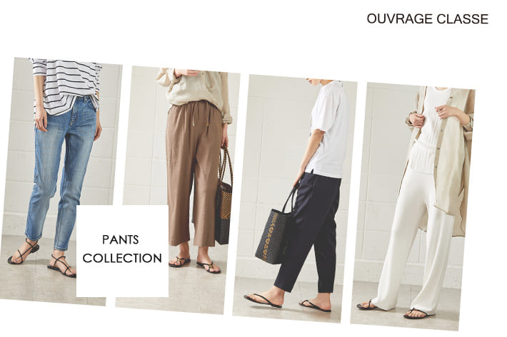 OUVRAGE CLASSE PANTS COLLECTION♪♪