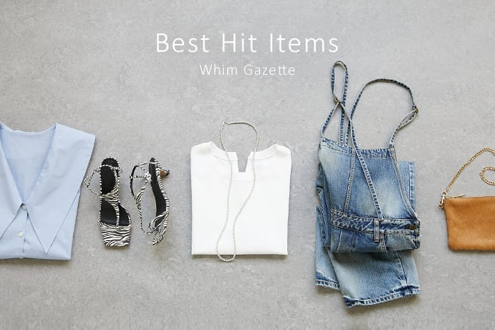 Whim Gazette 人気アイテムでつくる、旬なスタイリング!