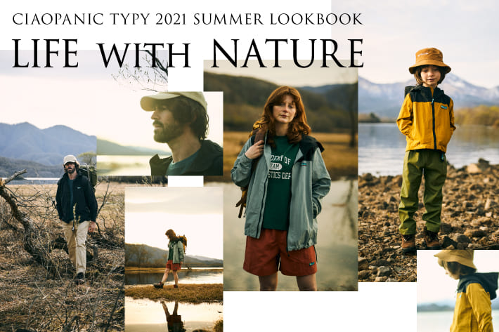 "CIAOPANIC TYPY 【2021 Summer CATALOG ""Life With Nature ""】"
