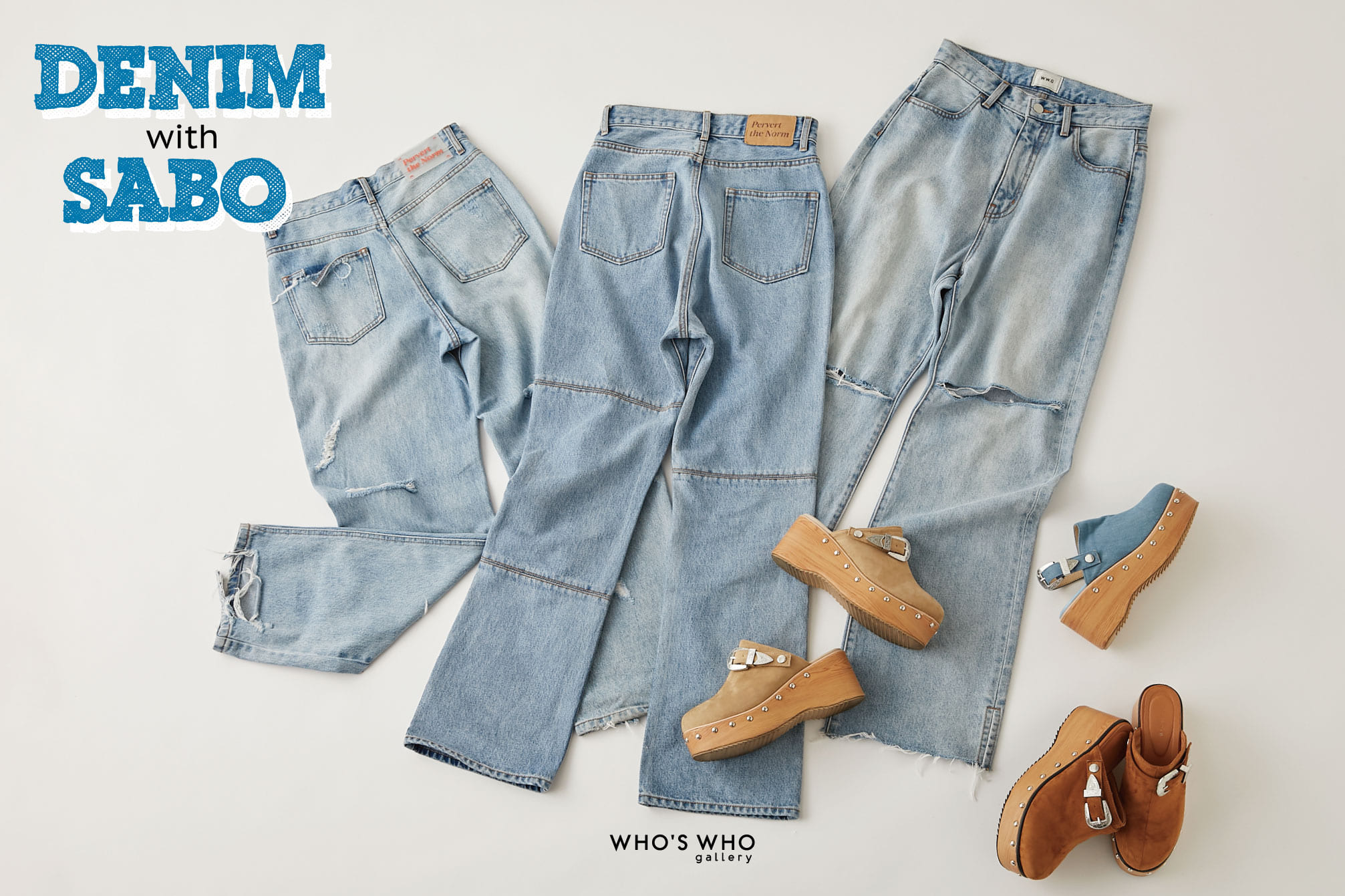 WHO'S WHO gallery 【DENIM with SABO】
