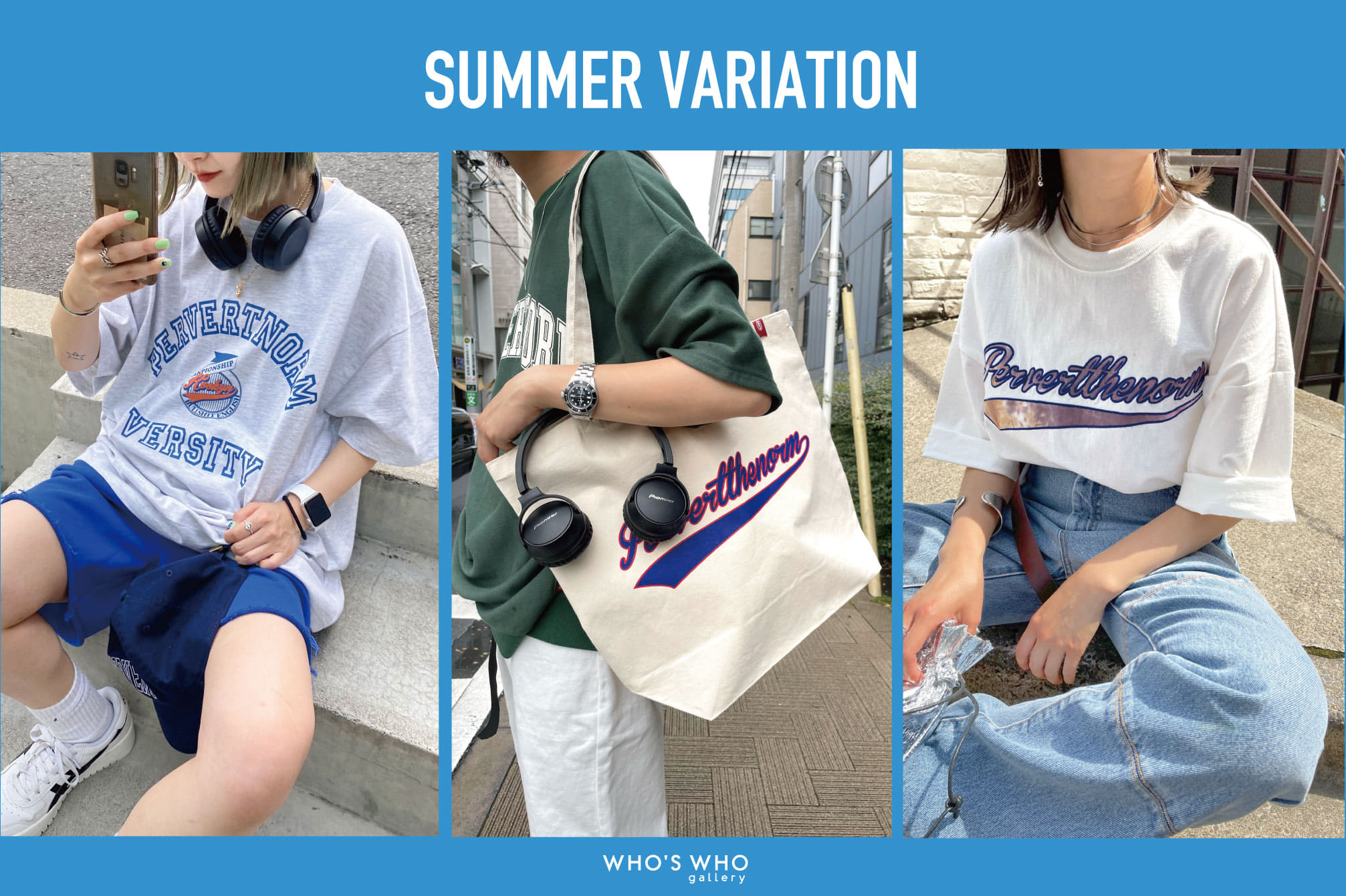 WHO'S WHO gallery 【SUMMER VARIATION】