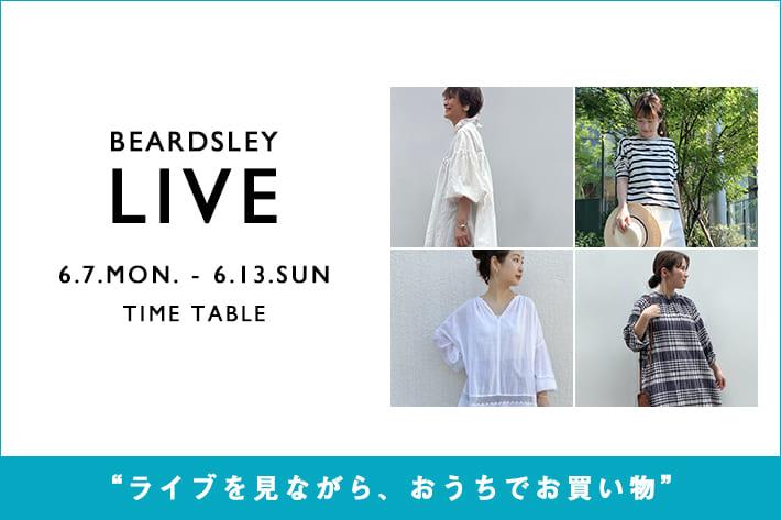 BEARDSLEY 【LIVE STYLING】6/12(土)12:00-・19:00-