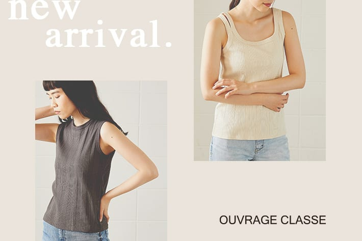 OUVRAGE CLASSE 【NEW ARRIVAL】
