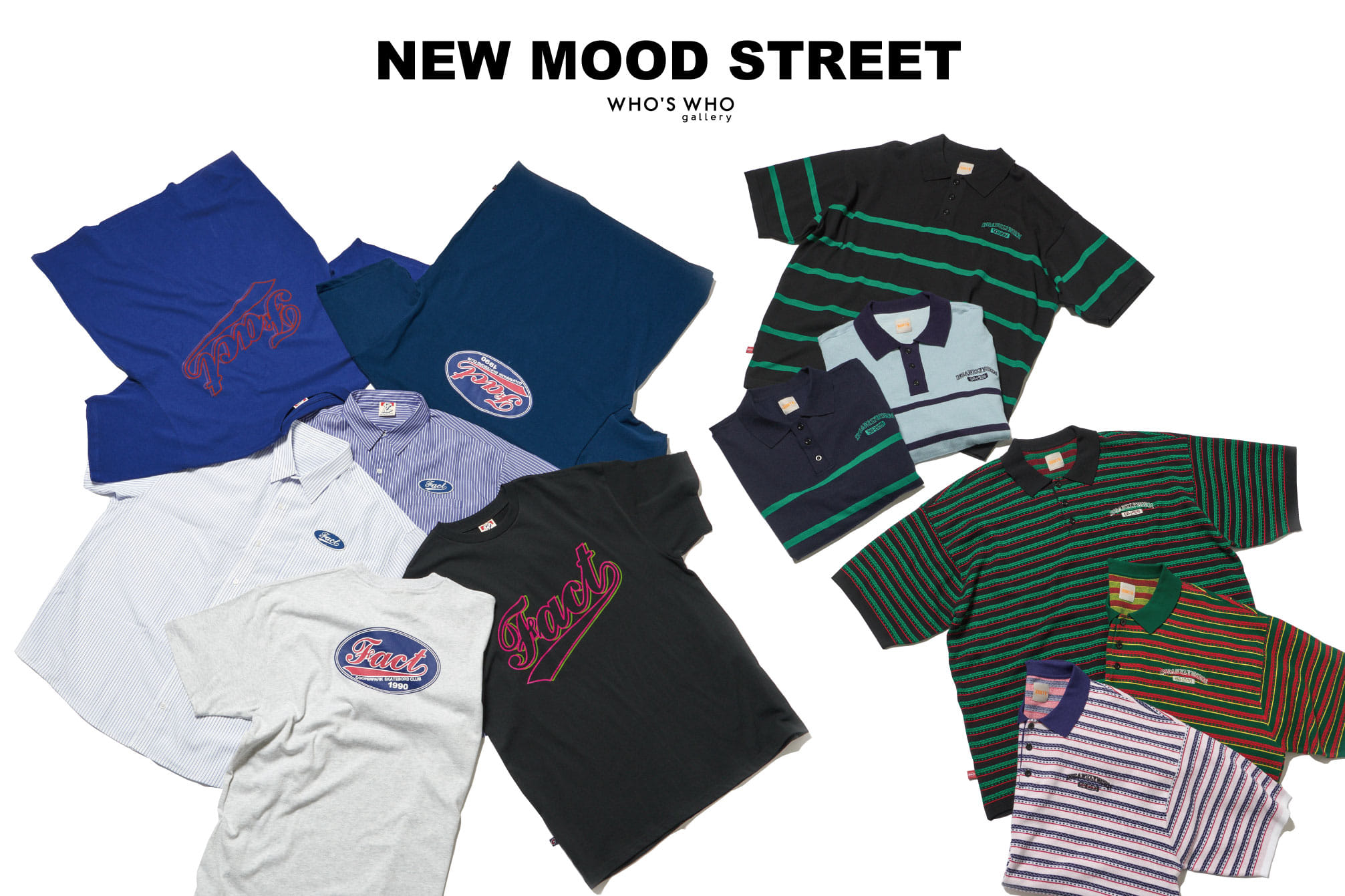 WHO'S WHO gallery 【NEW MOOD STREET】