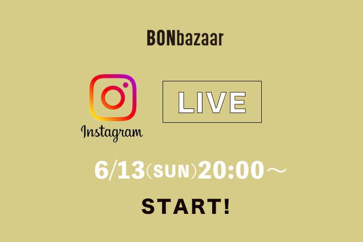 BONbazaar \予告/インスタライブ開催!!