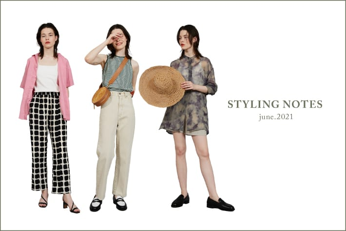 CIAOPANIC 【STYLING NOTES JUNE2021】