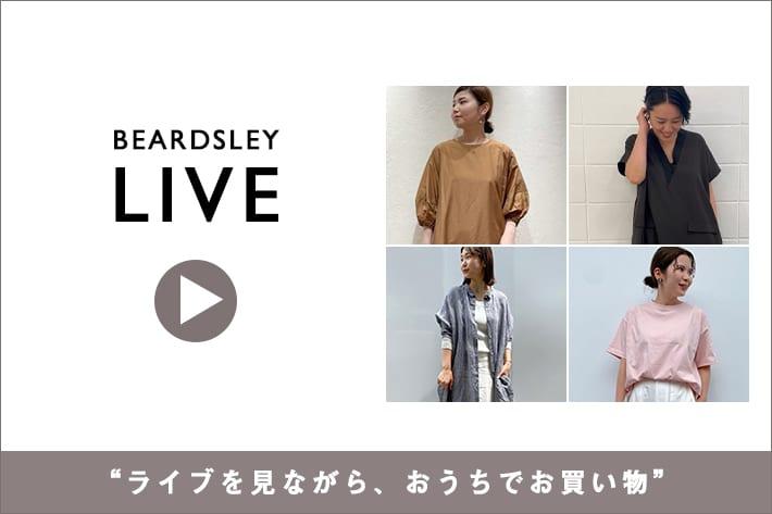 BEARDSLEY 【LIVE STYLING】
