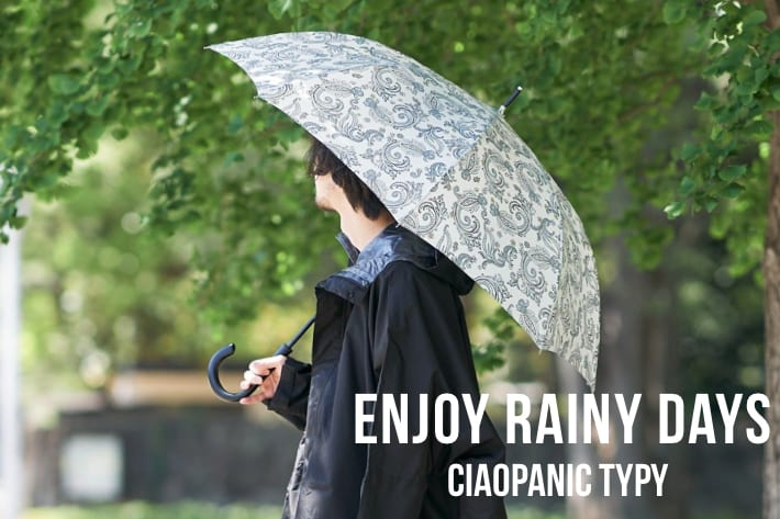 CIAOPANIC TYPY 【梅雨本番到来!!】Enjoy Rainy Days