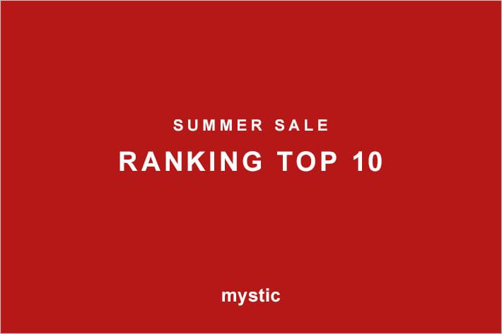 mystic SUMMER SALE 【RANKING TOP10】