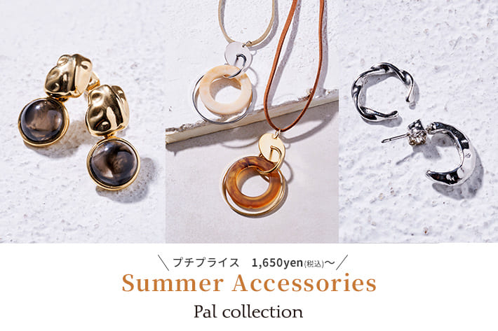 Pal collection 【Pal collection】新着アクセサリー