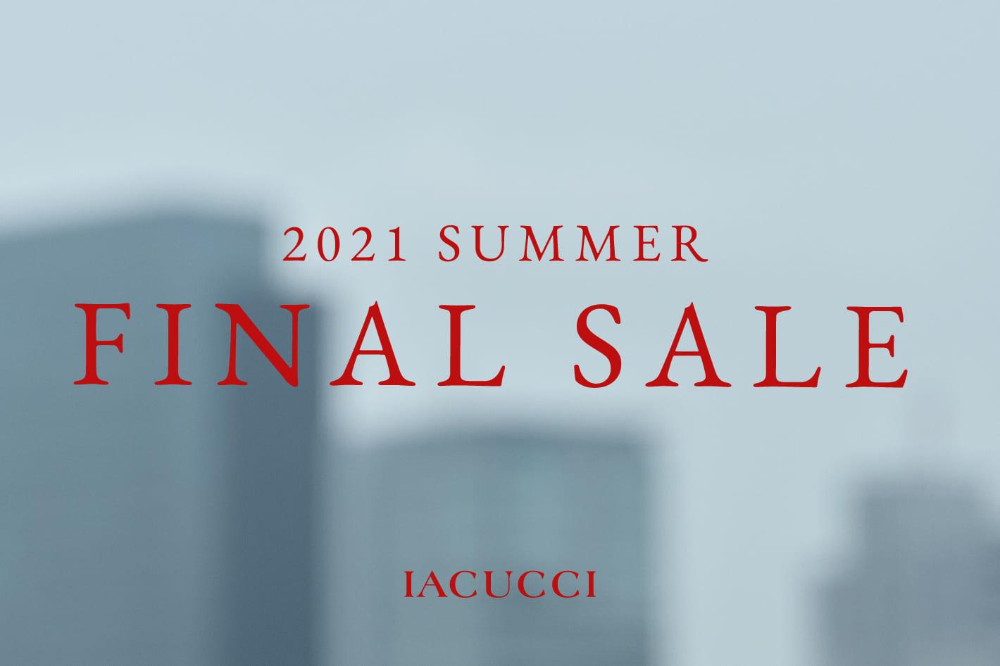 IACUCCI <FINAL SALE>セールアイテムがさらにプライスダウン!
