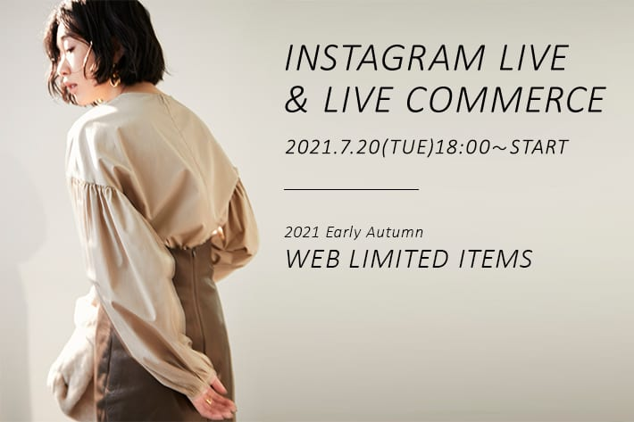 Whim Gazette 7/20(火)18:00~START!WEB限定アイテムのLIVE配信を行います!