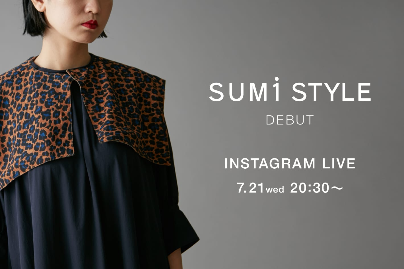 ear PAPILLONNER 【SUM1 STYLE DEBUT】<br>7.21.wed 20:30~ INSTAGRAM LIVE