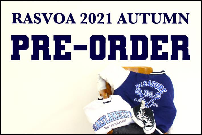RASVOA 2021AUTUMN  PRE-ORDER