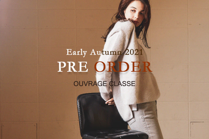 OUVRAGE CLASSE 【PICK UP】今季注目の新作予約アイテム!