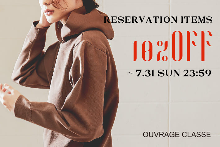 OUVRAGE CLASSE 先行予約アイテム《10%OFF》開催中!!