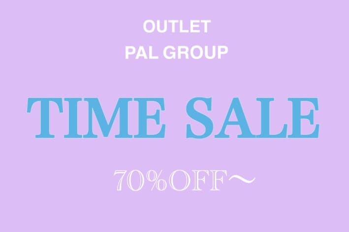 OUTLET 全商品TIME SALE開催中!!