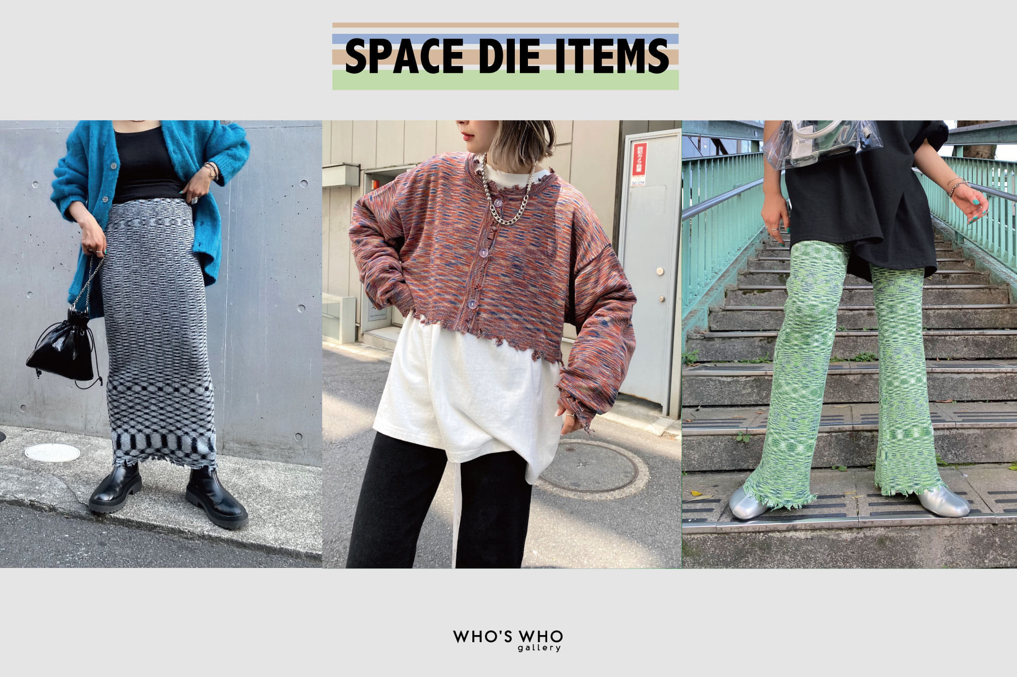 WHO'S WHO gallery 【SPACE DIE ITEMS】
