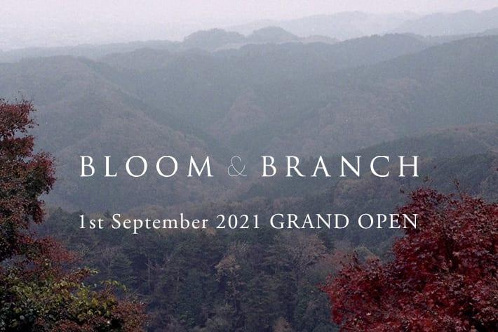 BLOOM&BRANCH BLOOM&BRANCH GRAND OPEN