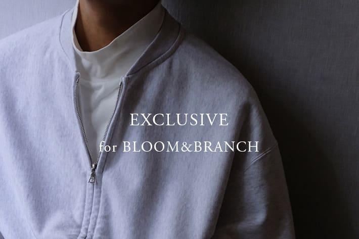 BLOOM&BRANCH 【BLOOM&BRANCH】Exclusive
