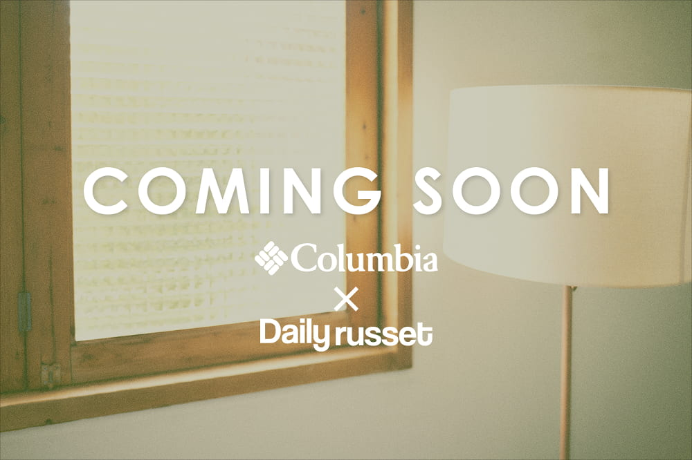 Daily russet ◆Coming Soon◆ Columbia×Daily russet