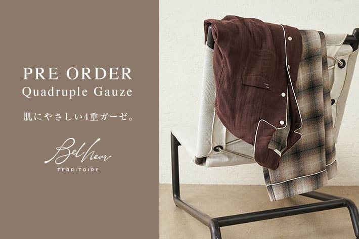 TERRITOIRE 【Belheur/ベルヌール】四重ガーゼパジャマ PREORDER