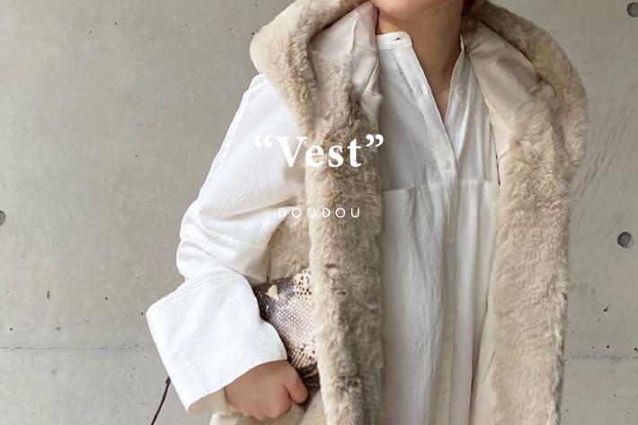 """DOUDOU 1着は持っておきたい。""""VEST"""""""