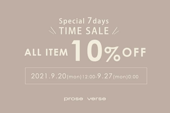 prose verse 【Special 7 days】TIME SALE ALL ITEM 10%OFF!!!