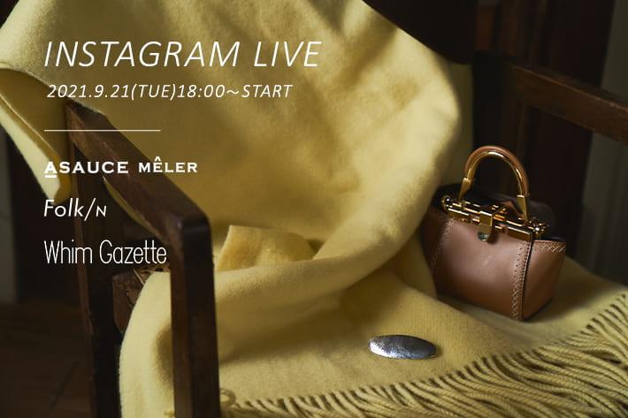 Whim Gazette 9/21(火)18:00~START!スペシャルLIVEを配信します。