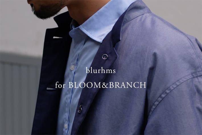 BLOOM&BRANCH blurhms 別注リバーシブルホスピタルジャケット、イージーパンツ発売