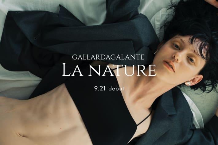 GALLARDAGALANTE ファッションの内側へ。インナーブランドや注目コスメブランドがラインナップ
