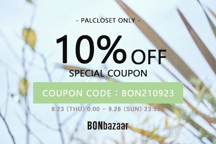 BONbazaar \予告/PAL CLOSET限定 10%OFFクーポンキャンペーン開催!