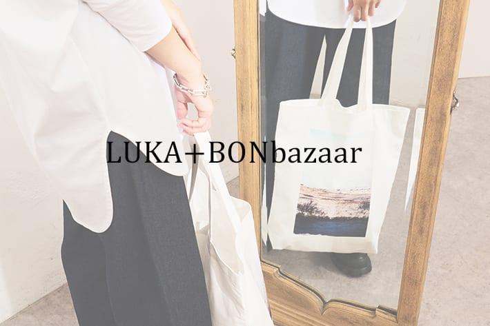 BONbazaar LUKA+BONbazaar コラボレーションフォトトートバッグ予約販売スタート!